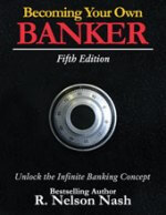 Becoming Your Own Banker™