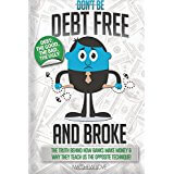 Don't be Debt Free... and BROKE!