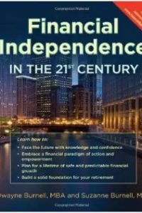 Financial Independence in the 21st Century